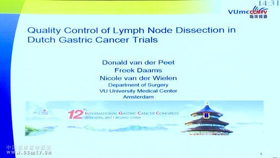 胃癌 诊疗策略 淋巴结清扫术 质量控制 Donald van der Peet:荷兰胃癌临床试验中淋巴结清扫术的质量控制