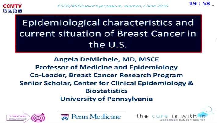 乳腺癌 流行病学 疾病预防 筛查 A DeMichele:美国乳腺癌流行病学特征与现状